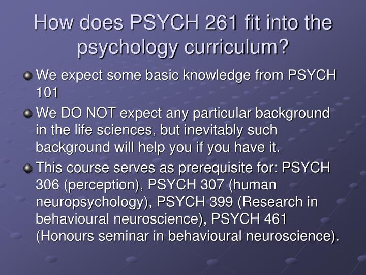 How does psych 261 fit into the psychology curriculum