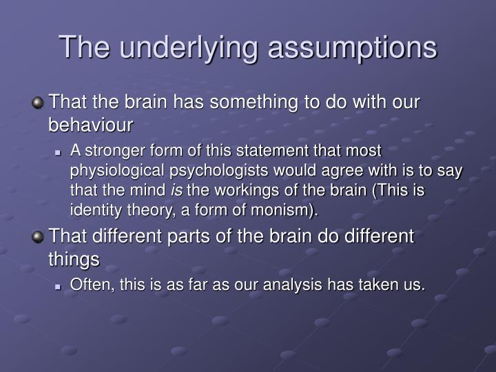 The underlying assumptions