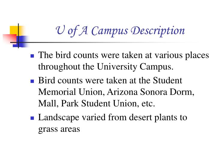 U of A Campus Description