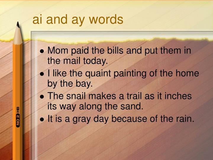 Ai and ay words