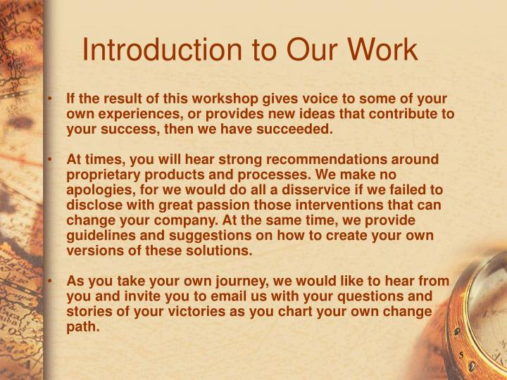 Introduction to Our Work