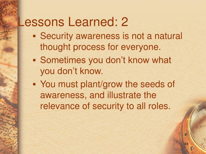 Lessons Learned: 2