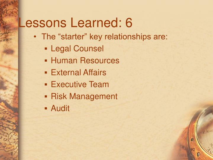 Lessons Learned: 6
