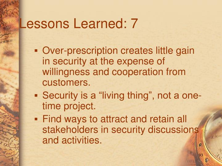 Lessons Learned: 7
