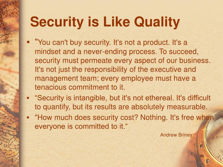 Security is Like Quality