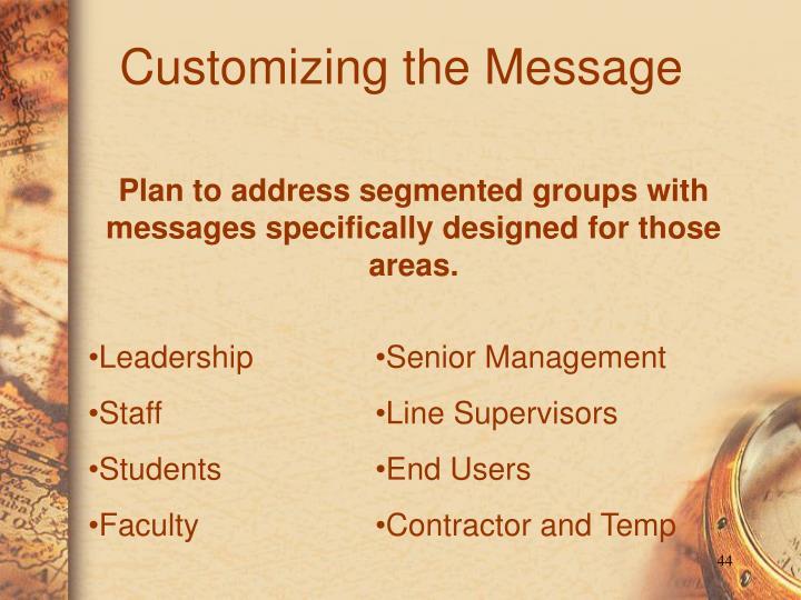 Customizing the Message