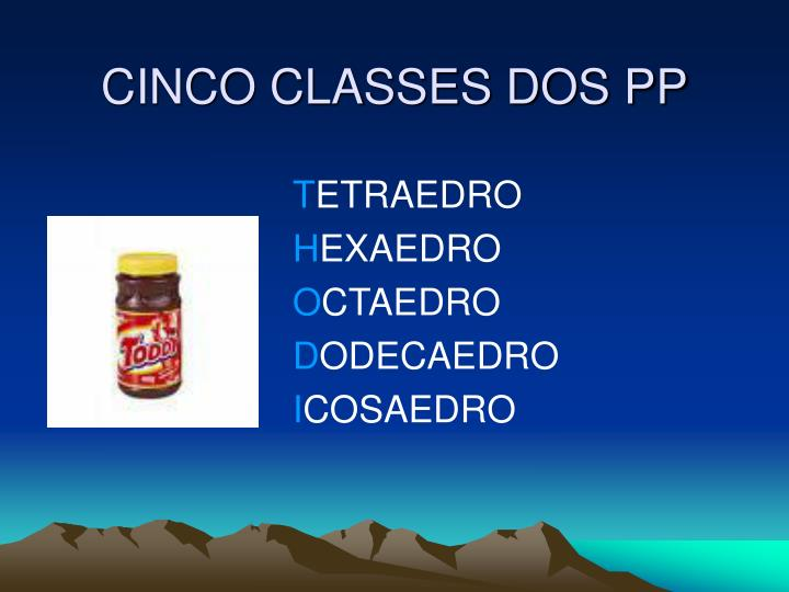 CINCO CLASSES DOS PP