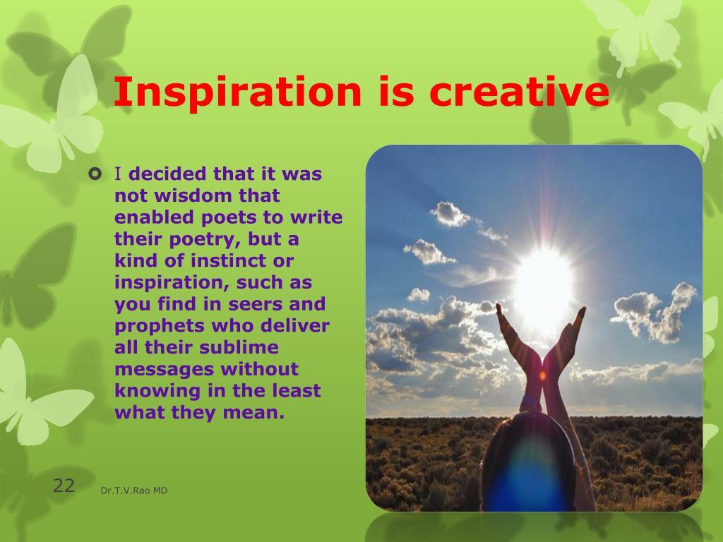 Inspiration is creative