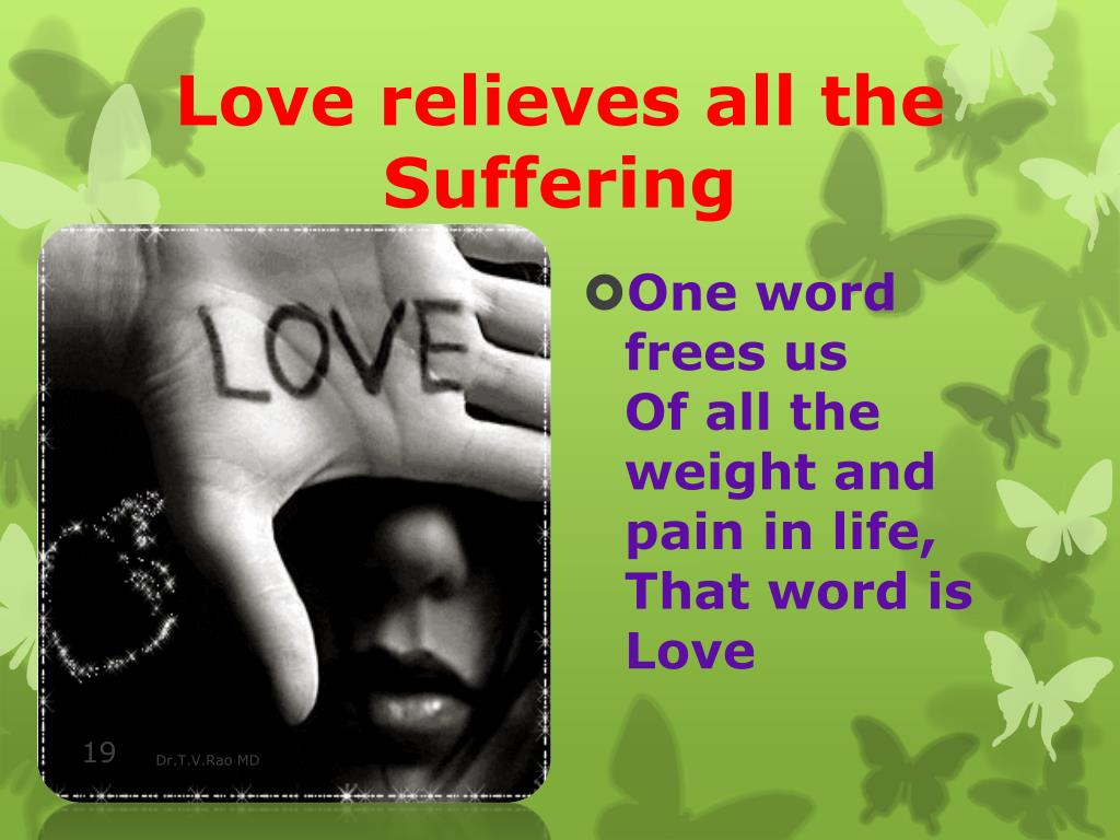 Love relieves all the Suffering