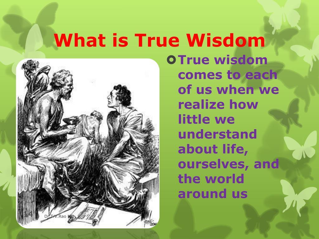 What is True Wisdom