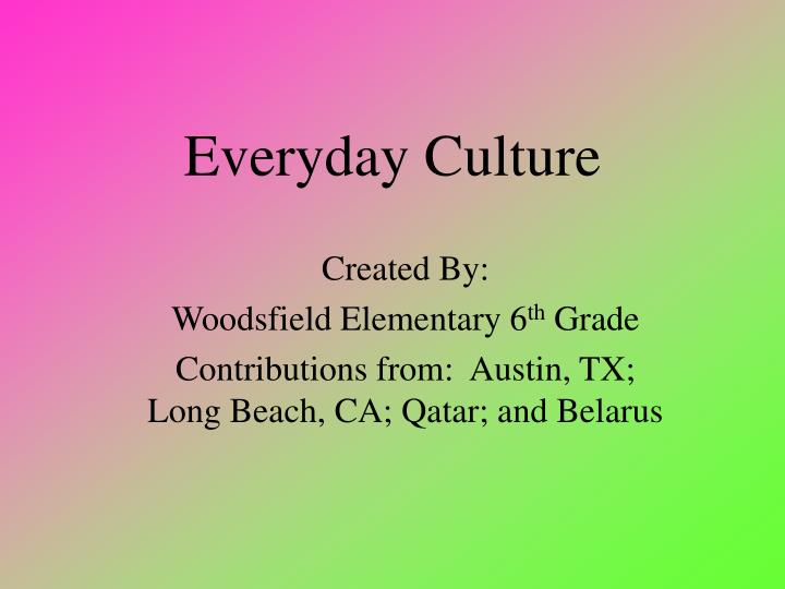 everyday culture n.