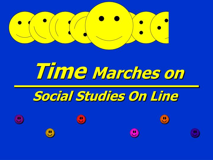 time marches on social studies on line n.