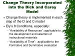 change theory incorporated into the dick and carey model