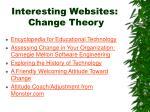 interesting websites change theory