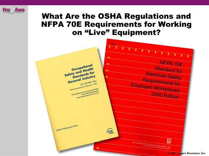 What Are the OSHA Regulations and NFPA 70E Requirements for Working