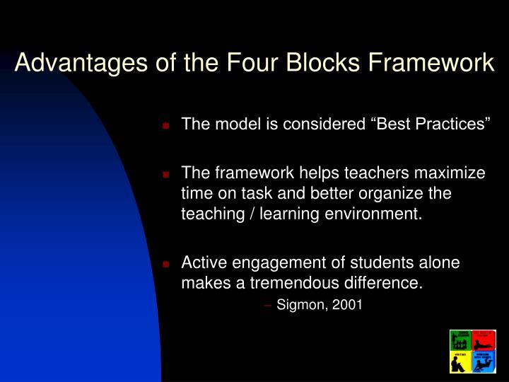 Advantages of the Four Blocks Framework