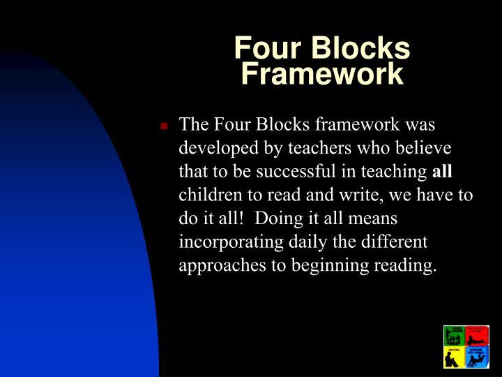 Four Blocks Framework
