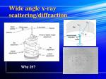 wide angle x ray scattering diffraction1