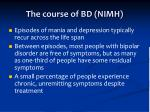 the course of bd nimh