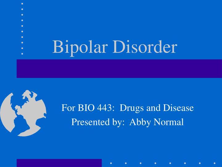 bipolar disorder n.
