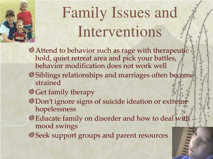Family Issues and Interventions