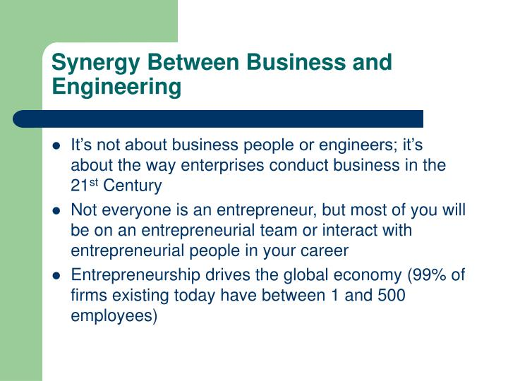 Synergy Between Business and Engineering