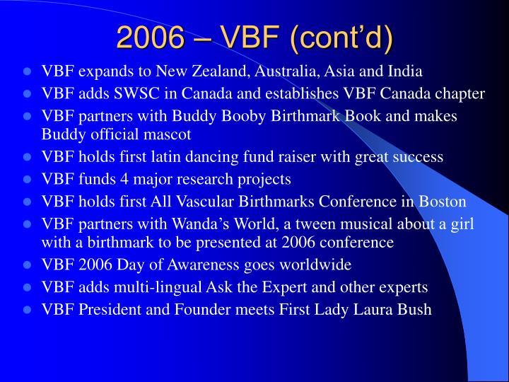 2006 – VBF (cont'd)