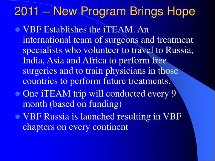 2011 – New Program Brings Hope