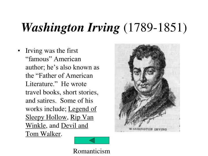 "washington irving and his works essay Washington irving: washington irving, writer called the ""first american man of letters"" he is best known for the short stories ""the legend of sleepy hollow"" and ""rip van winkle""."