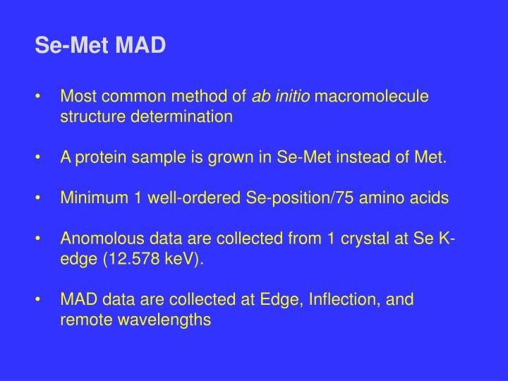 Se-Met MAD