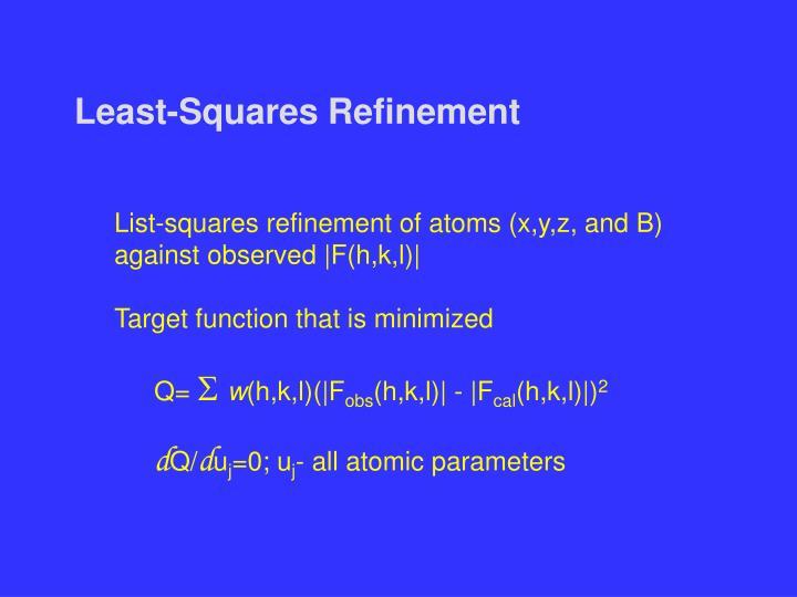 Least-Squares Refinement