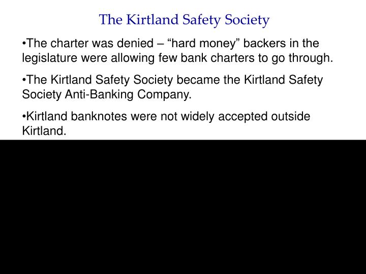 The Kirtland Safety Society