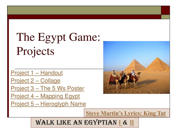 The egypt game projects