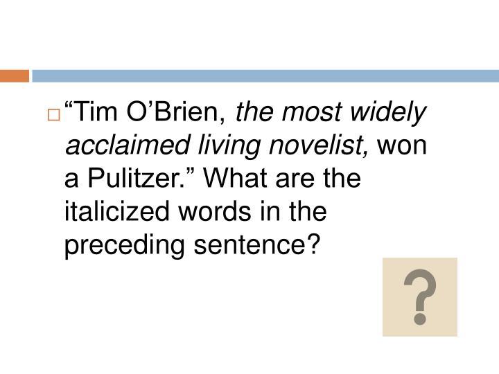 """""""Tim O'Brien,"""