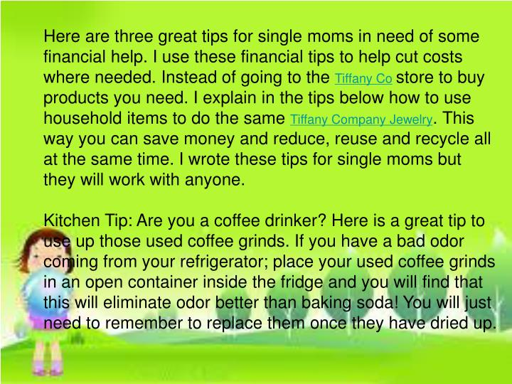 Here are three great tips for single moms in need of some financial help. I use these financial tips...