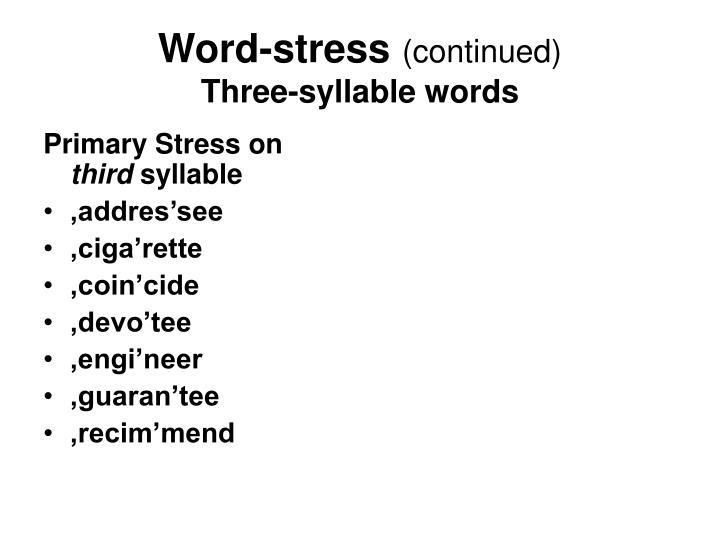 Primary Stress on