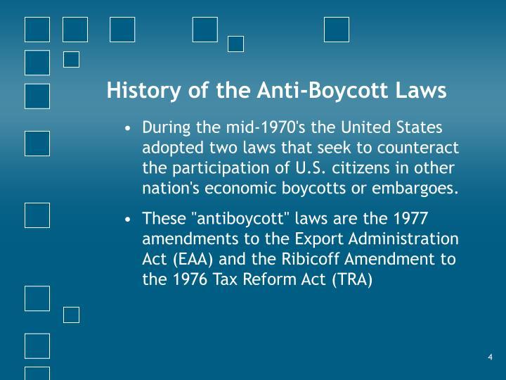 History of the Anti-Boycott Laws