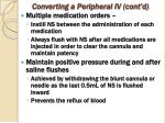 converting a peripheral iv cont d2