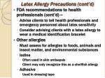 latex allergy precautions cont d1