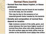 normal flora cont d