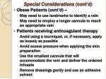 special considerations cont d