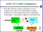 active n 1 with contingency
