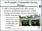 an example community energy storage