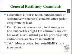 general resiliency comments