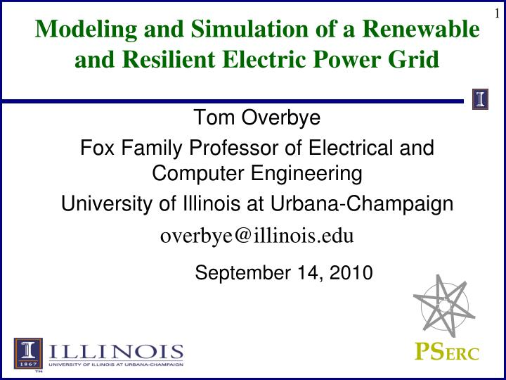 modeling and simulation of a renewable and resilient electric power grid n.