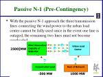 passive n 1 pre contingency