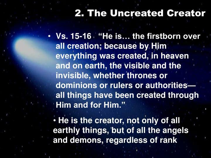 2. The Uncreated Creator