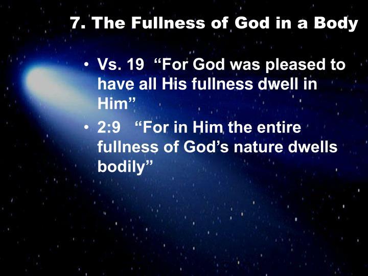 7. The Fullness of God in a Body