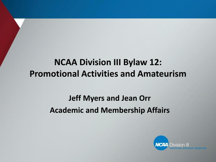 ncaa division iii bylaw 12 promotional activities and amateurism n.