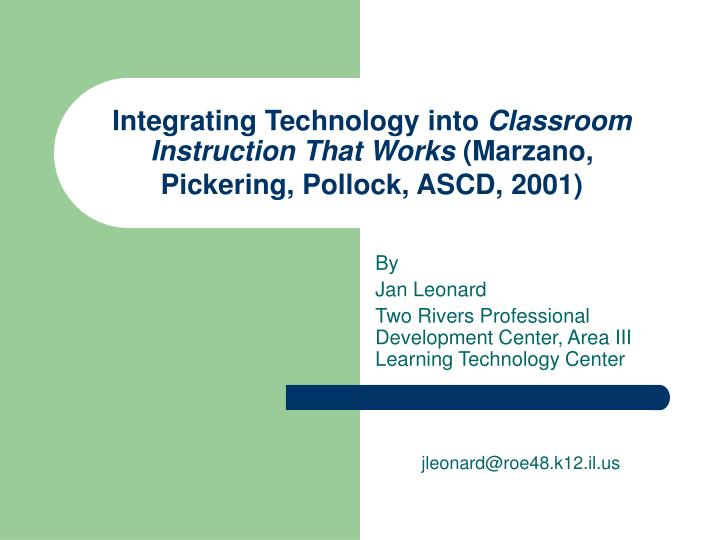 integrating technology into classroom instruction that works marzano pickering pollock ascd 2001